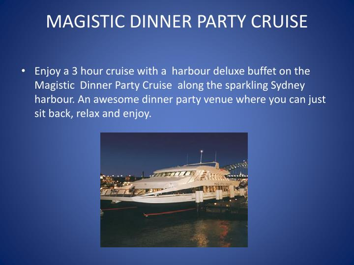 Magistic dinner party cruise