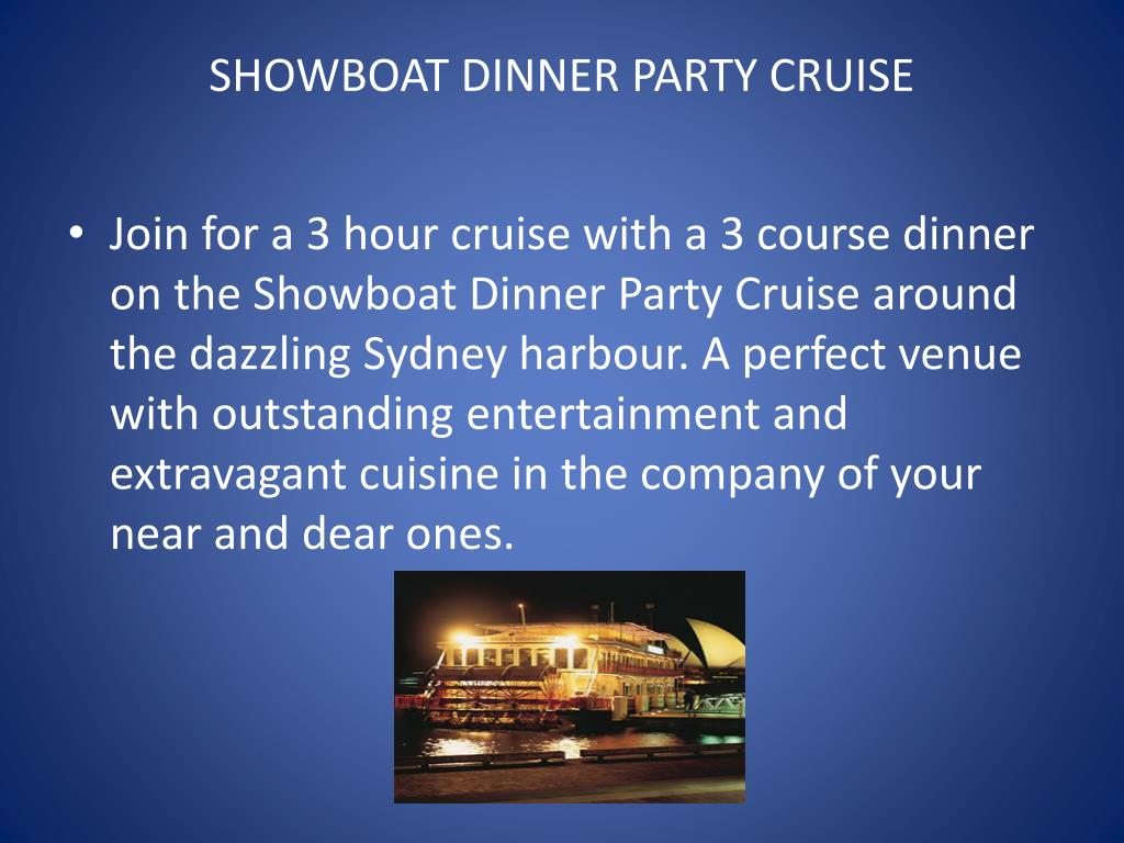 SHOWBOAT DINNER PARTY CRUISE