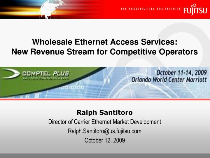 Wholesale ethernet access services new revenue stream for competitive operators l.jpg