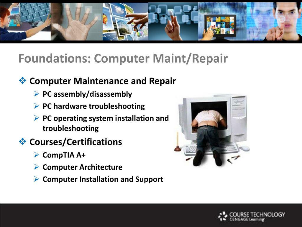 Foundations: Computer Maint/Repair