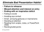 eliminate bad presentation habits