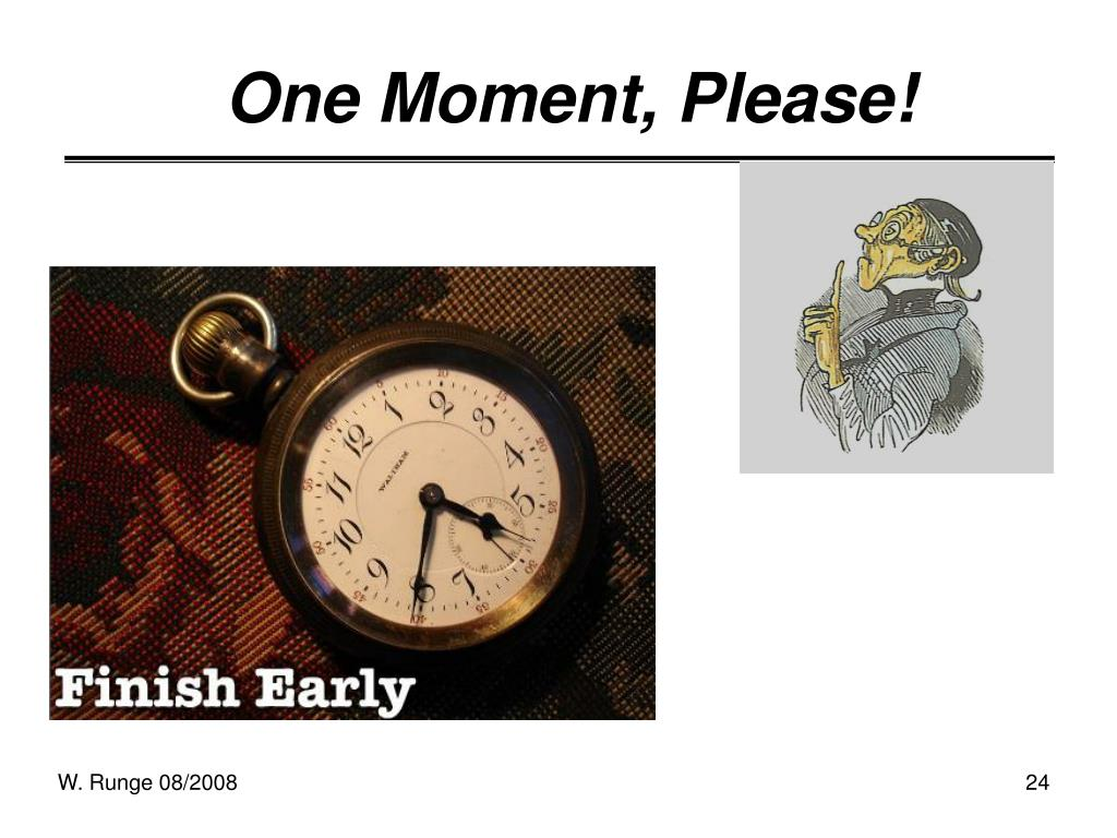 One Moment, Please!