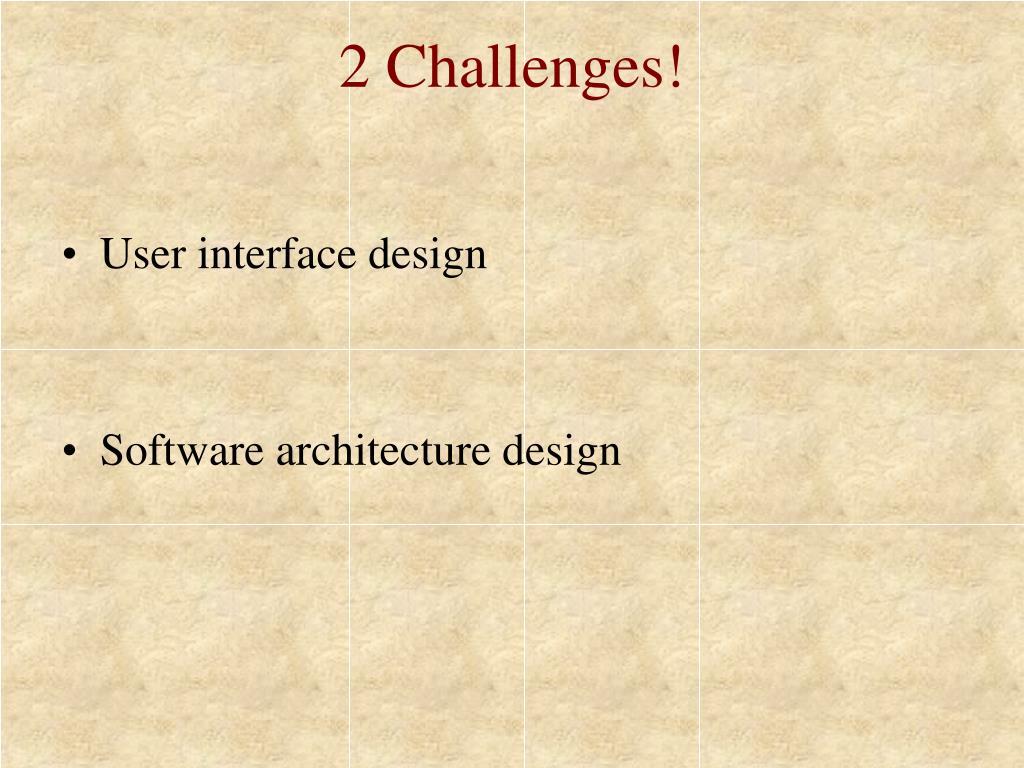 2 Challenges!