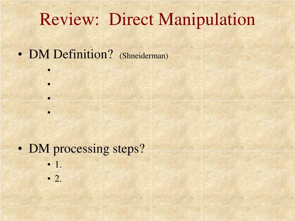 Review:  Direct Manipulation