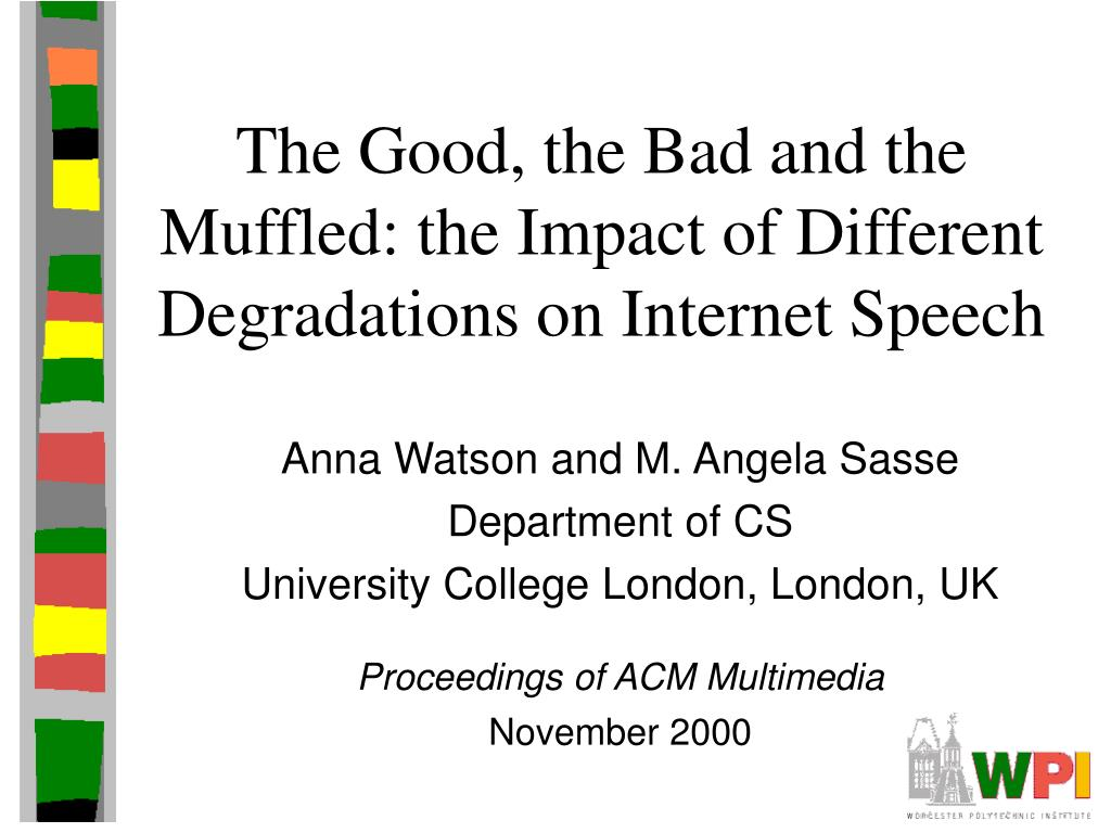 The Good, the Bad and the Muffled: the Impact of Different Degradations on Internet Speech