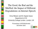 the good the bad and the muffled the impact of different degradations on internet speech
