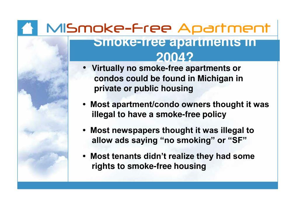 Smoke-free apartments in 2004?