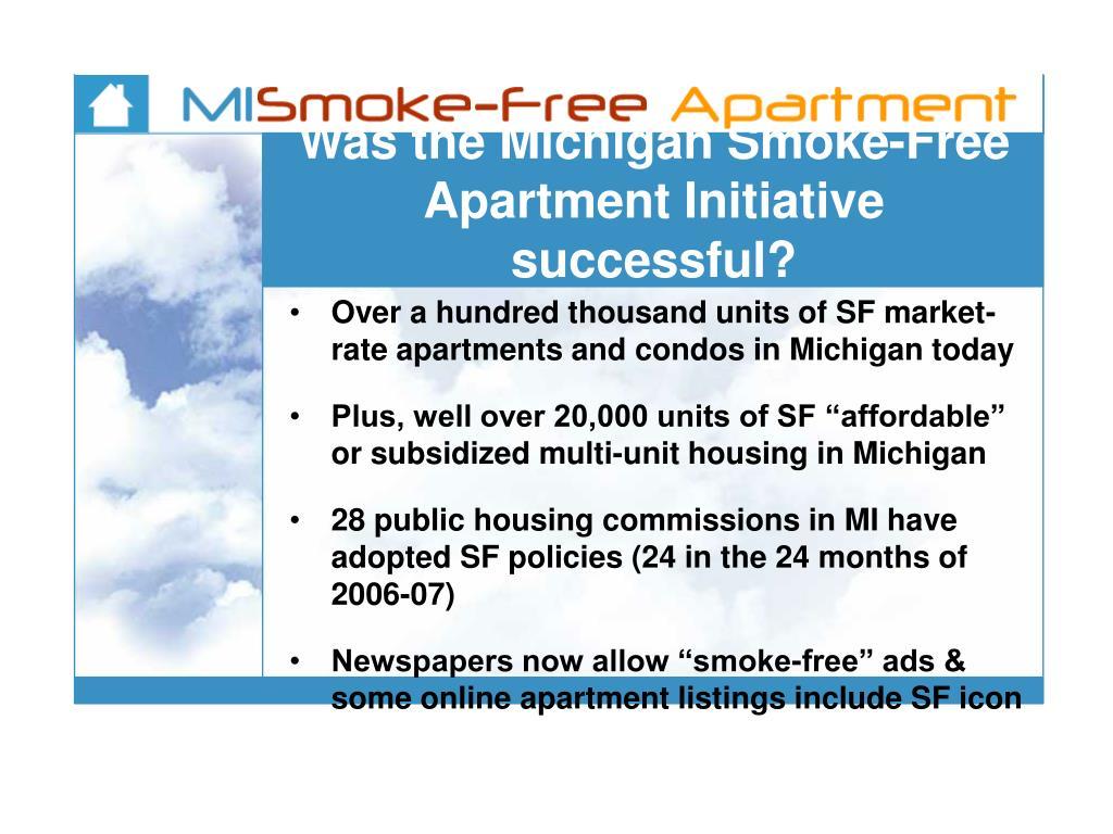 Was the Michigan Smoke-Free  Apartment Initiative successful?