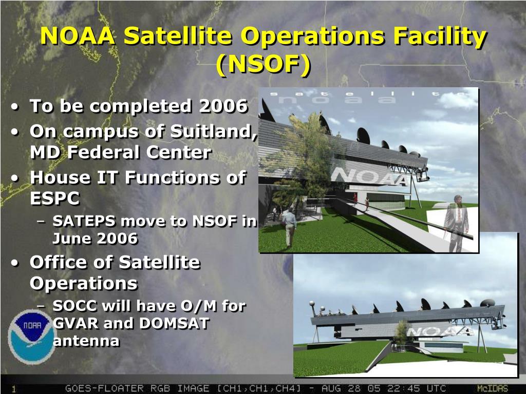 NOAA Satellite Operations Facility (NSOF)