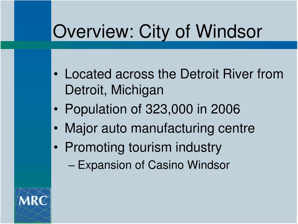Overview: City of Windsor