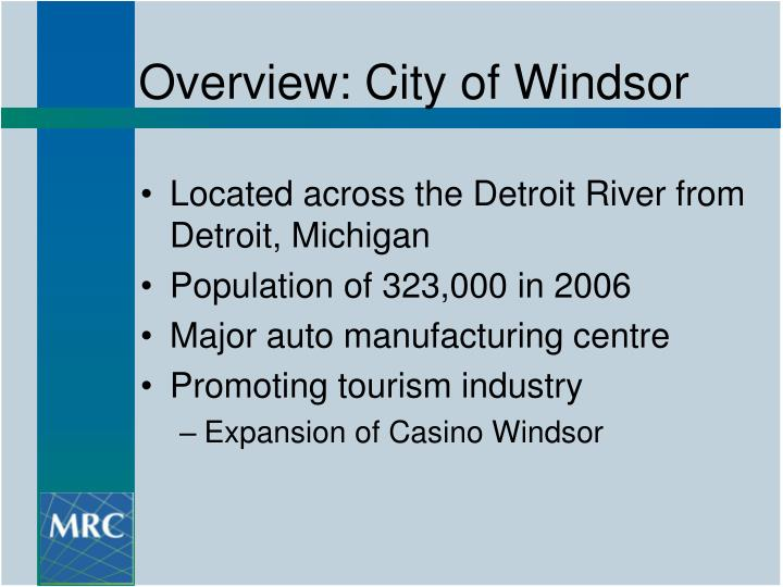 Overview city of windsor