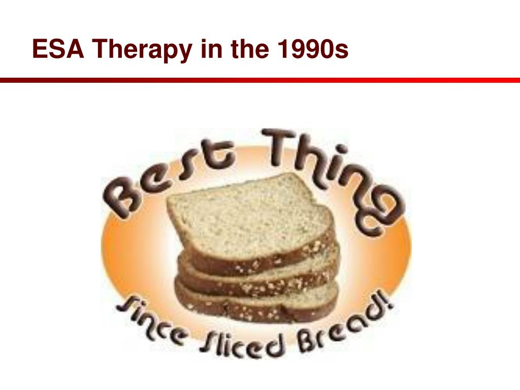 ESA Therapy in the 1990s