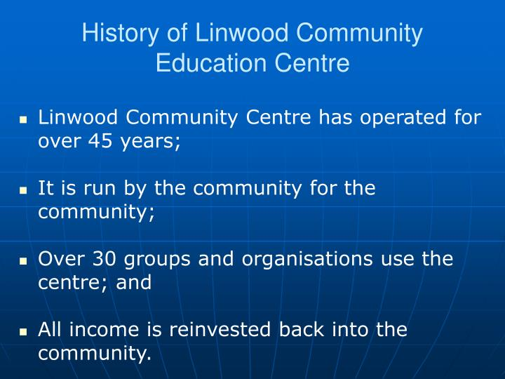 History of linwood community education centre