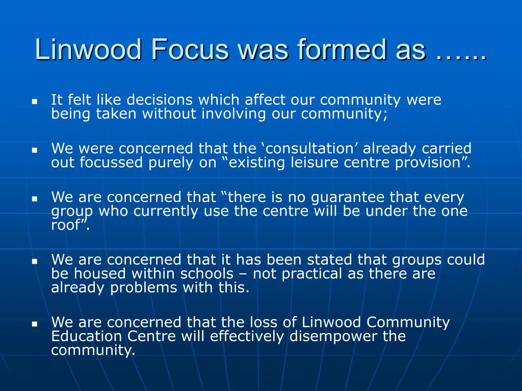 Linwood Focus was formed as …...