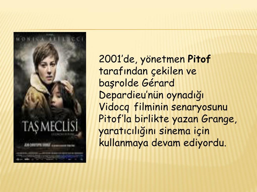 2001'de, yönetmen