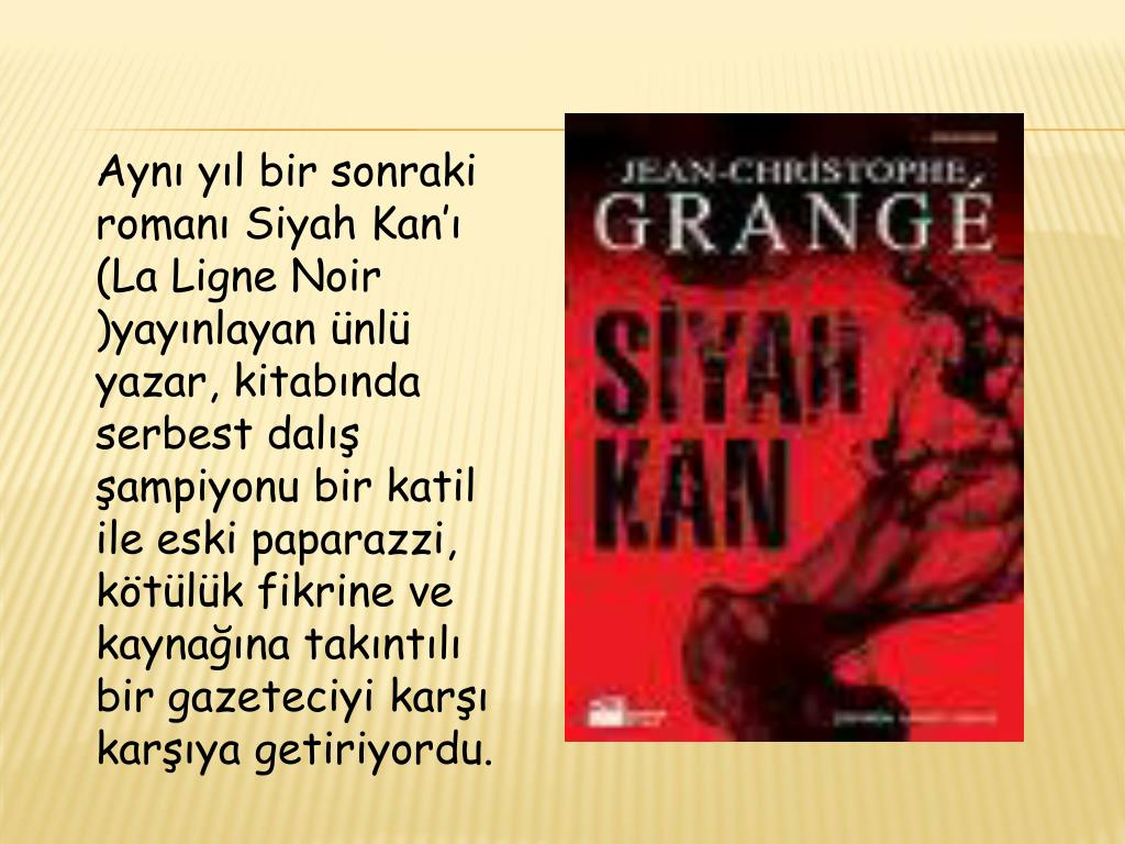 Aynı yıl bir sonraki romanı Siyah Kan'ı (La Ligne Noir )yayınlayan ünlü yazar, kitabında serbest dalış şampiyonu bir katil ile eski paparazzi, kötülük fikrine ve kaynağına takıntılı bir gazeteciyi karşı karşıya getiriyordu.