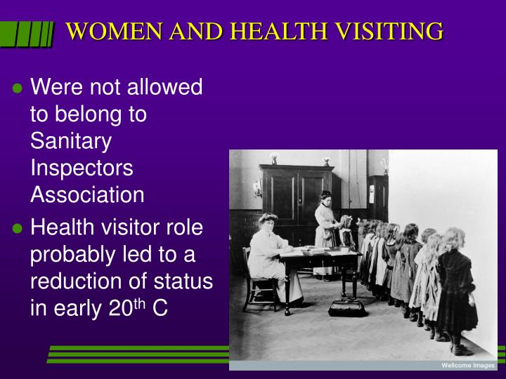 WOMEN AND HEALTH VISITING