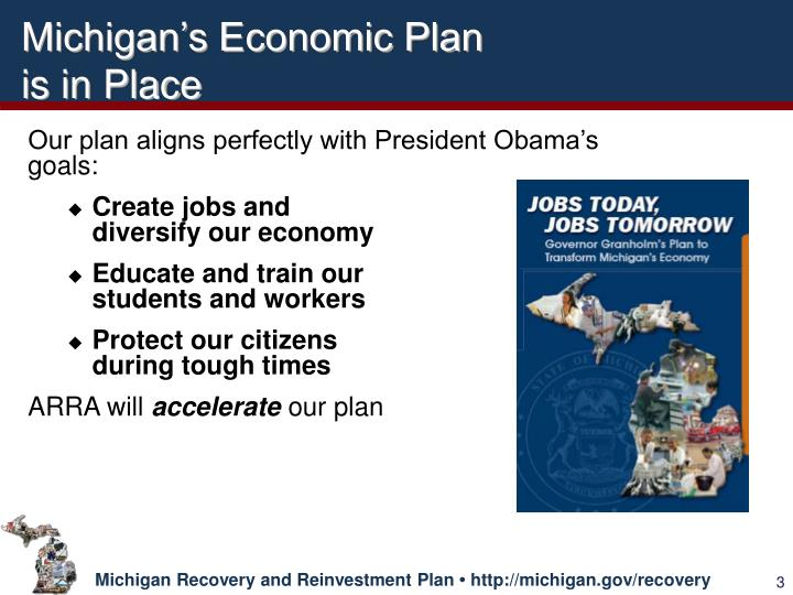 Michigan s economic plan is in place