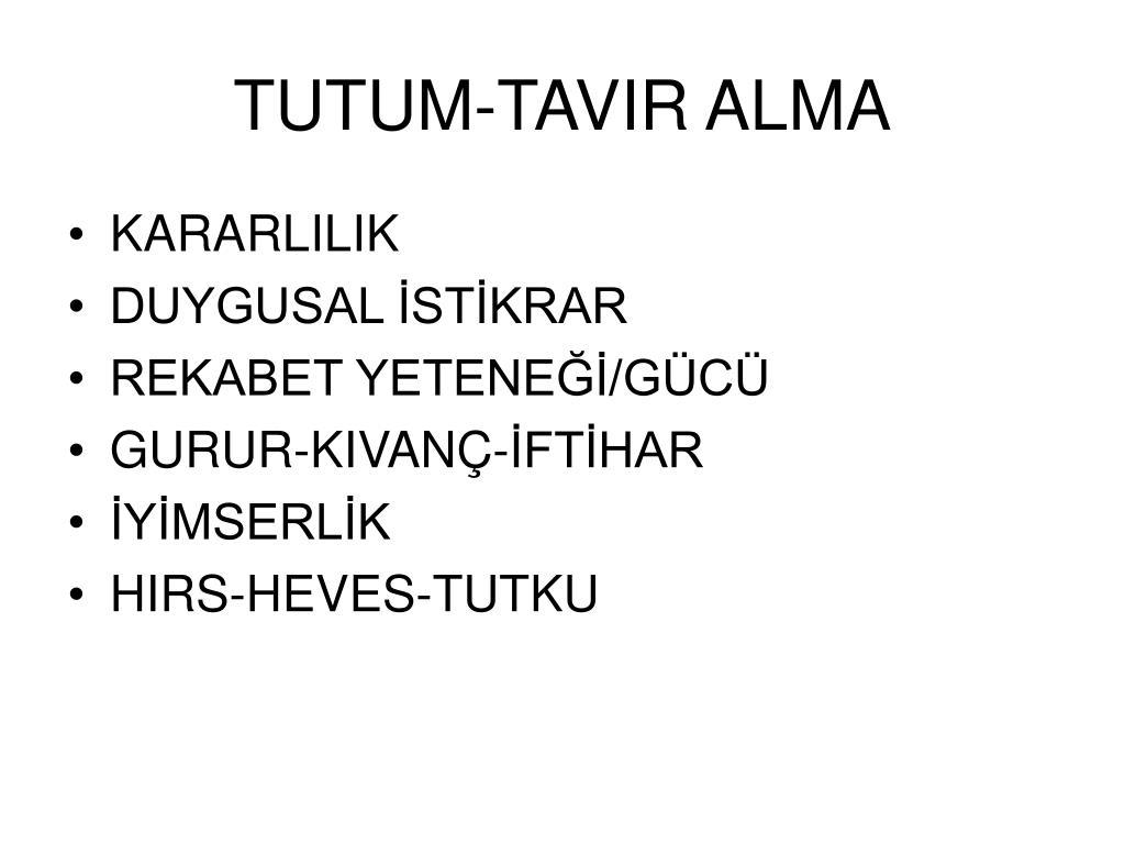TUTUM-TAVIR ALMA