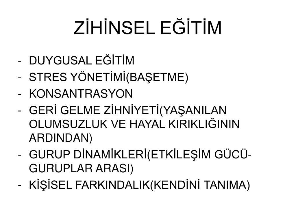 ZİHİNSEL EĞİTİM