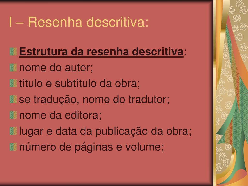 I – Resenha descritiva: