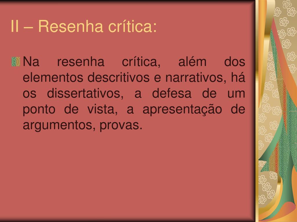 II – Resenha crítica: