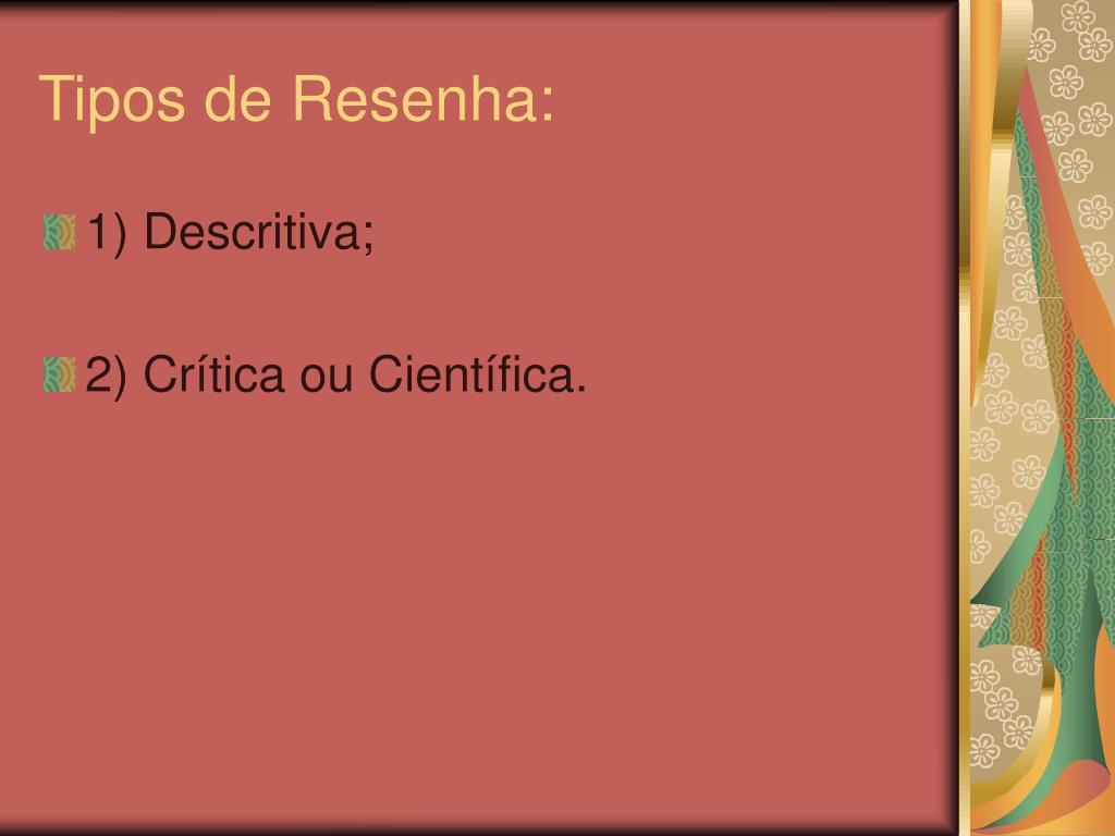Tipos de Resenha: