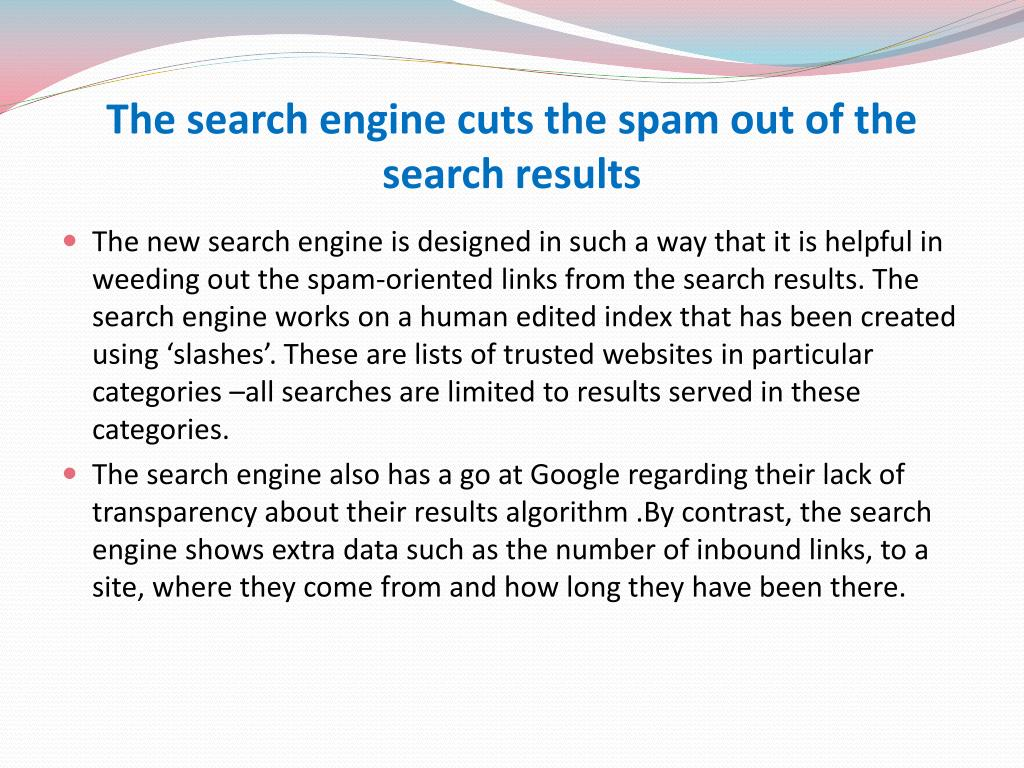 The search engine cuts the spam out of the search results