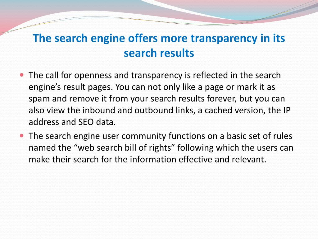 The search engine offers more transparency in its search results