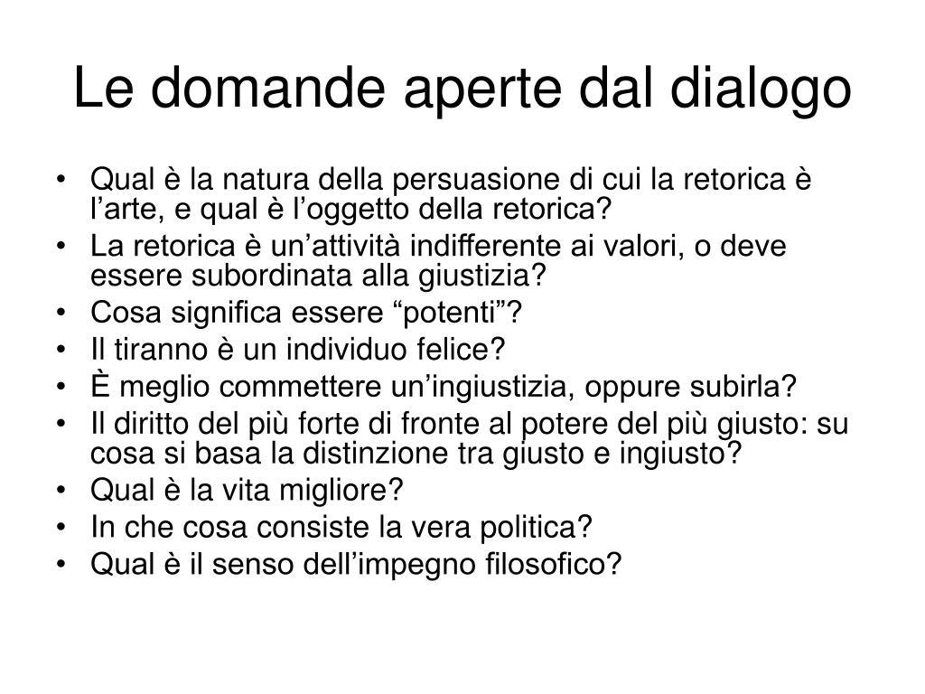 Le domande aperte dal dialogo
