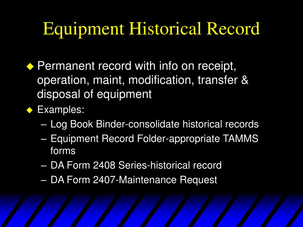 Equipment Historical Record