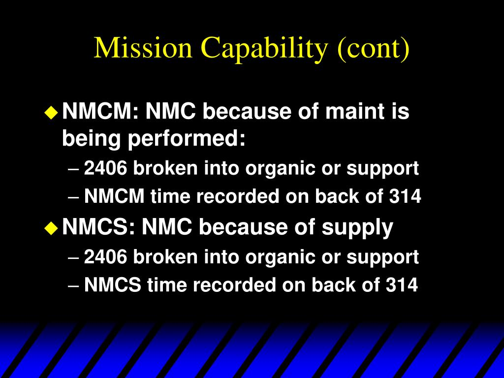Mission Capability (cont)