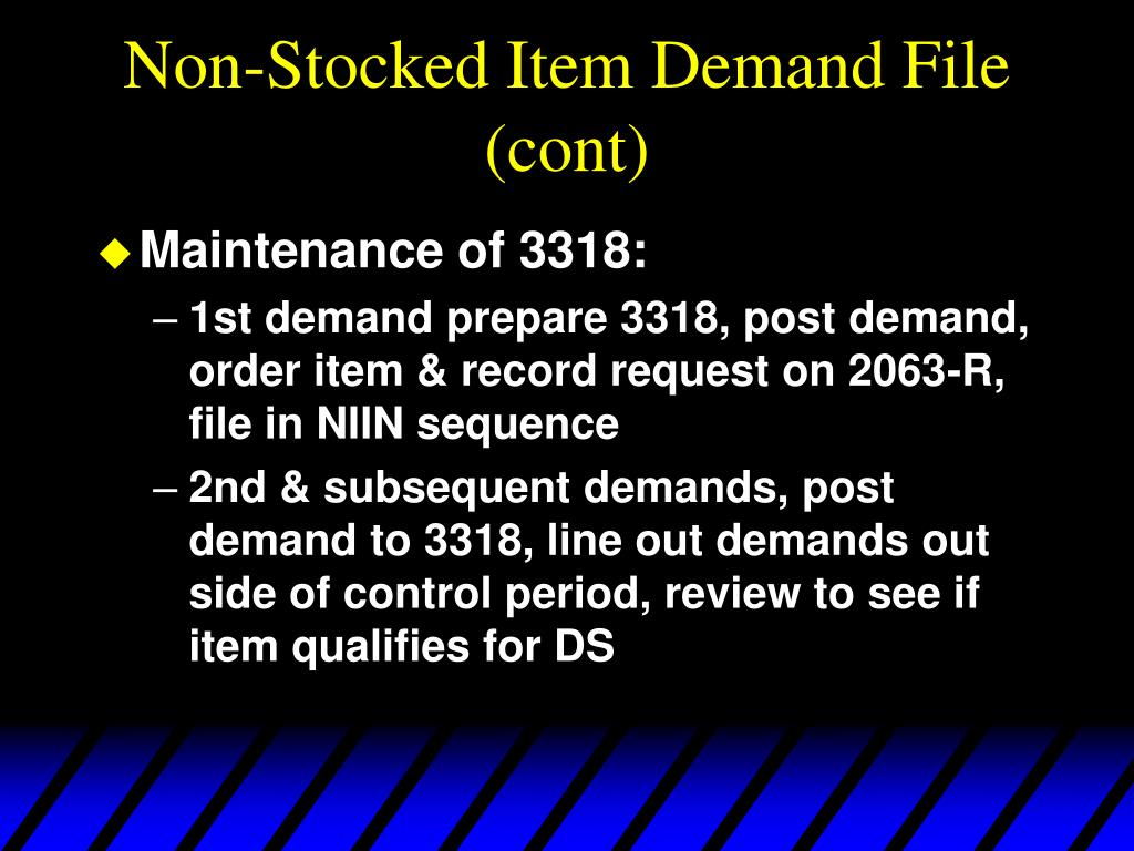 Non-Stocked Item Demand File (cont)