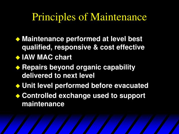 Principles of maintenance l.jpg