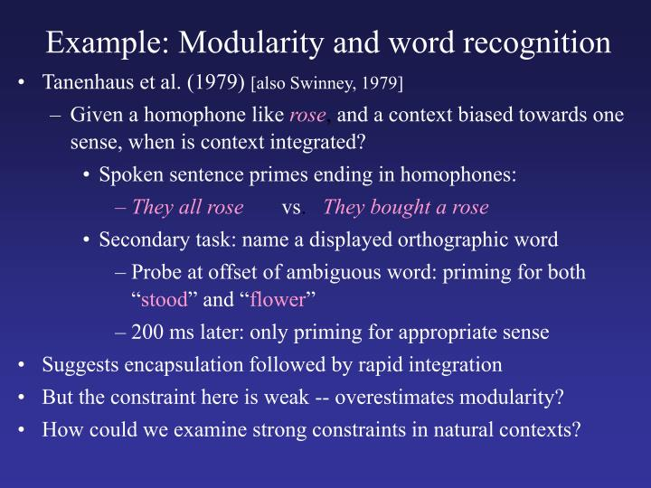 Example: Modularity and word recognition