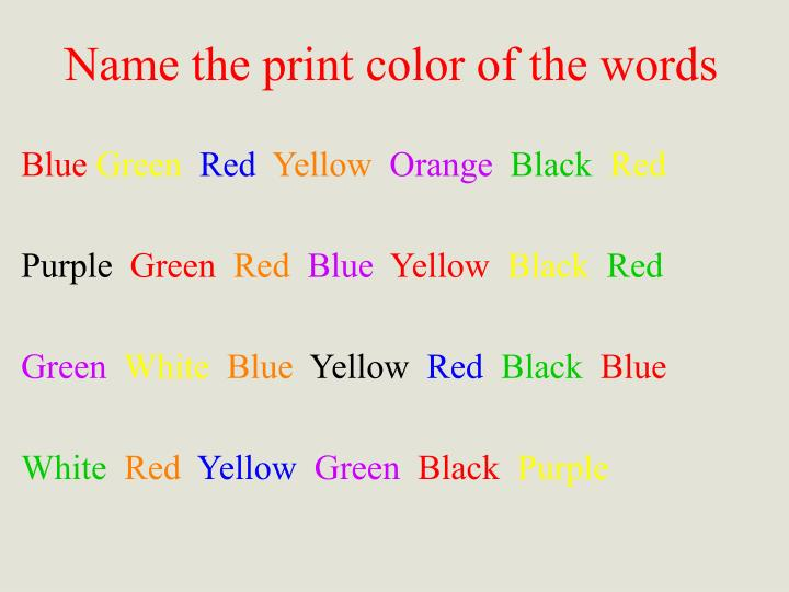 Name the print color of the words