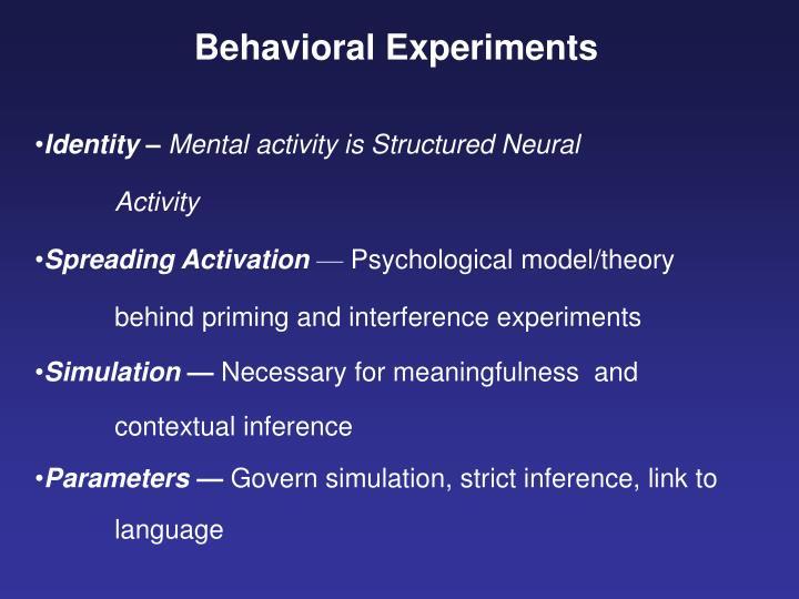 Behavioral Experiments