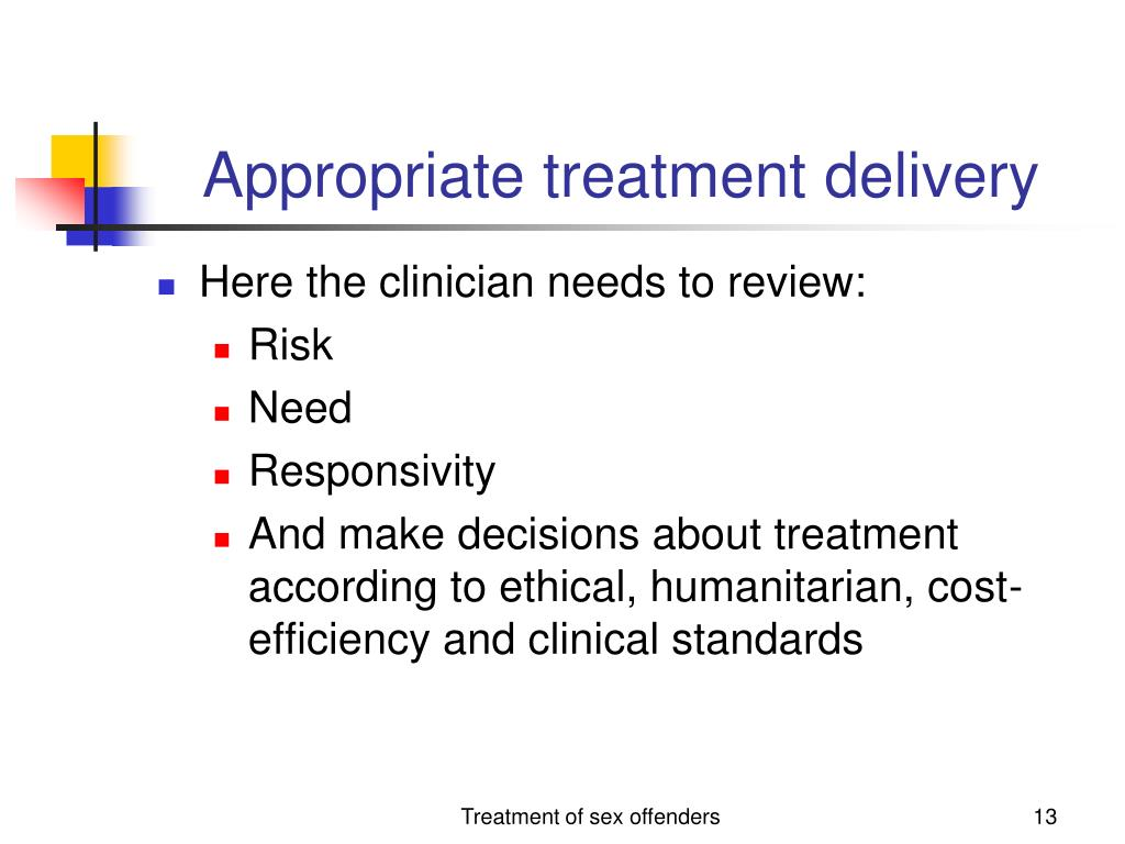 Appropriate treatment delivery