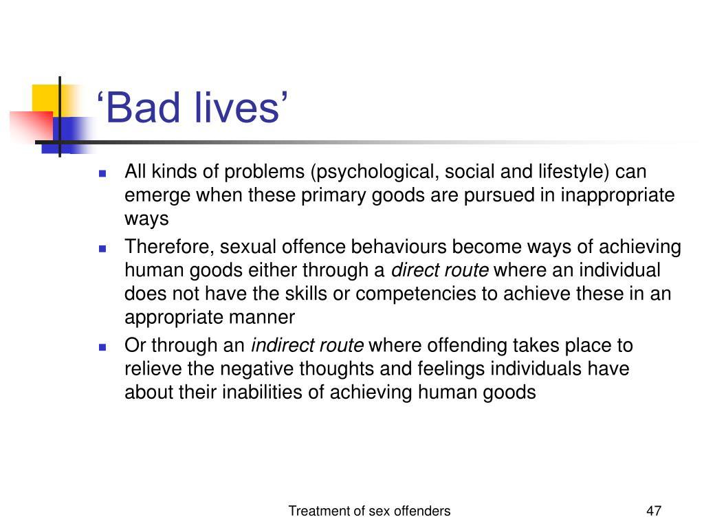 'Bad lives'