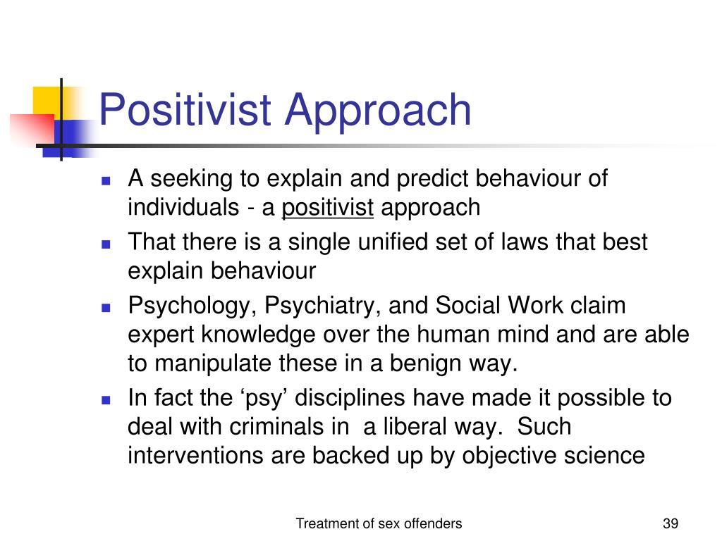 Positivist Approach