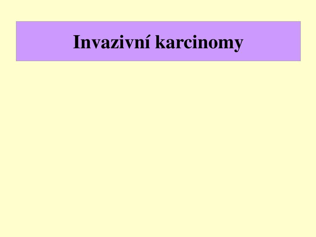 Invazivní karcinomy