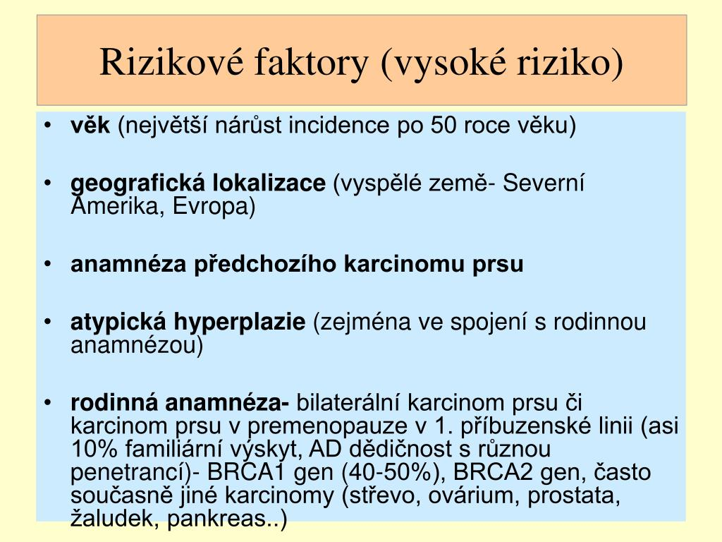 Rizikové faktory (vysoké riziko)