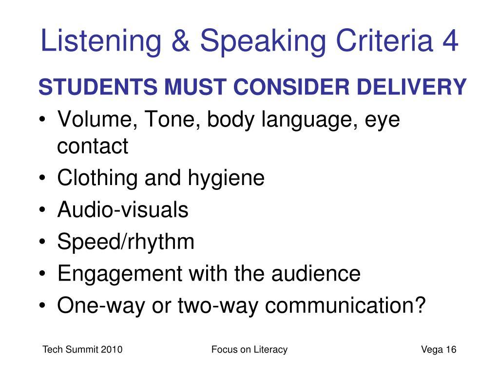 Listening & Speaking Criteria 4
