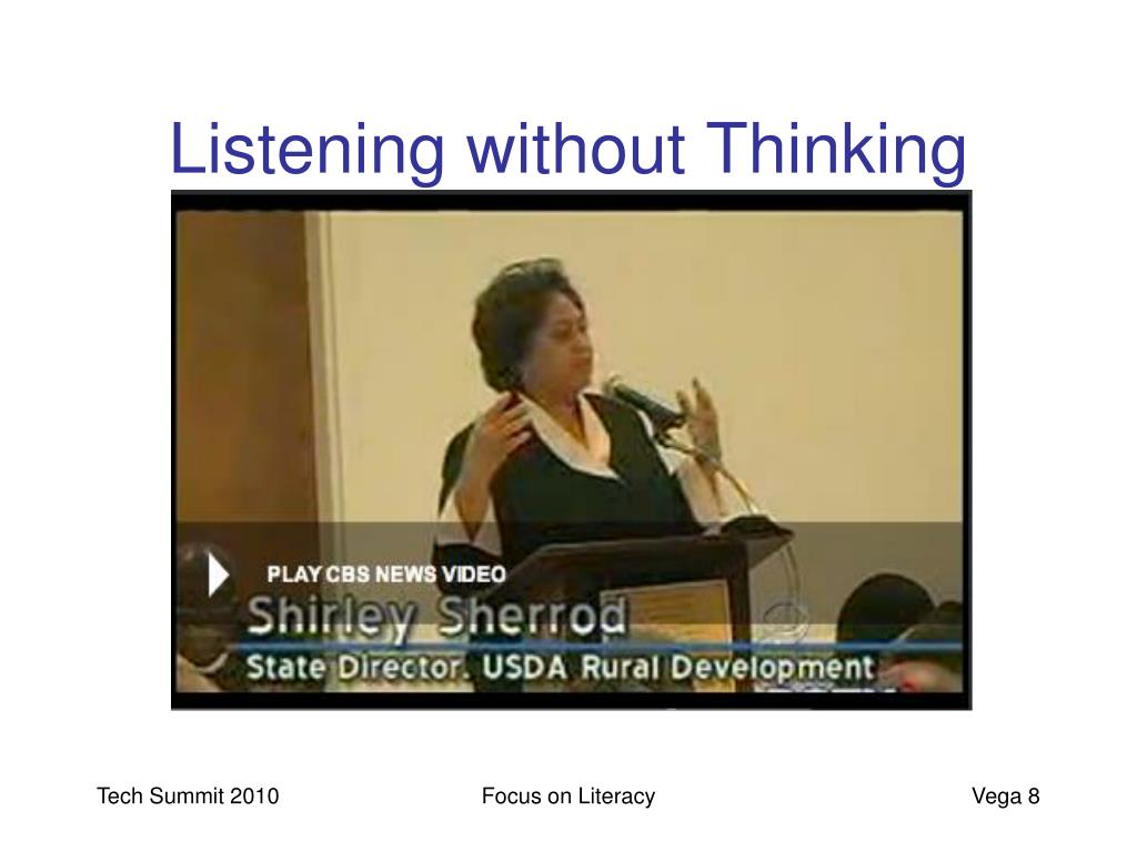 Listening without Thinking