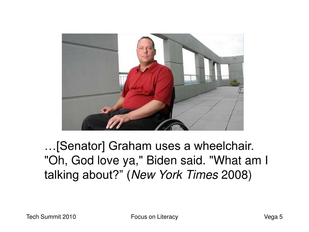 "…[Senator] Graham uses a wheelchair. ""Oh, God love ya,"" Biden said. ""What am I talking about?"" ("