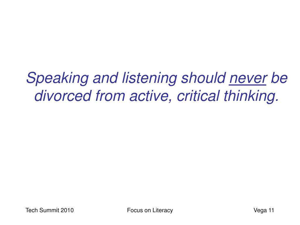 Speaking and listening should