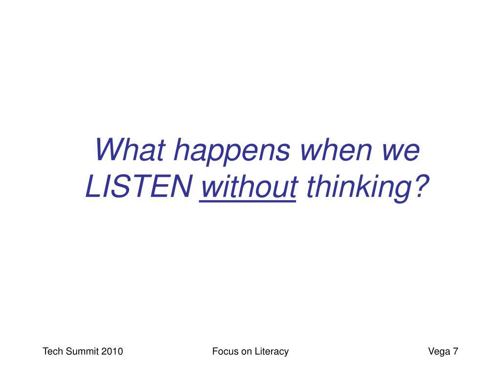 What happens when we LISTEN