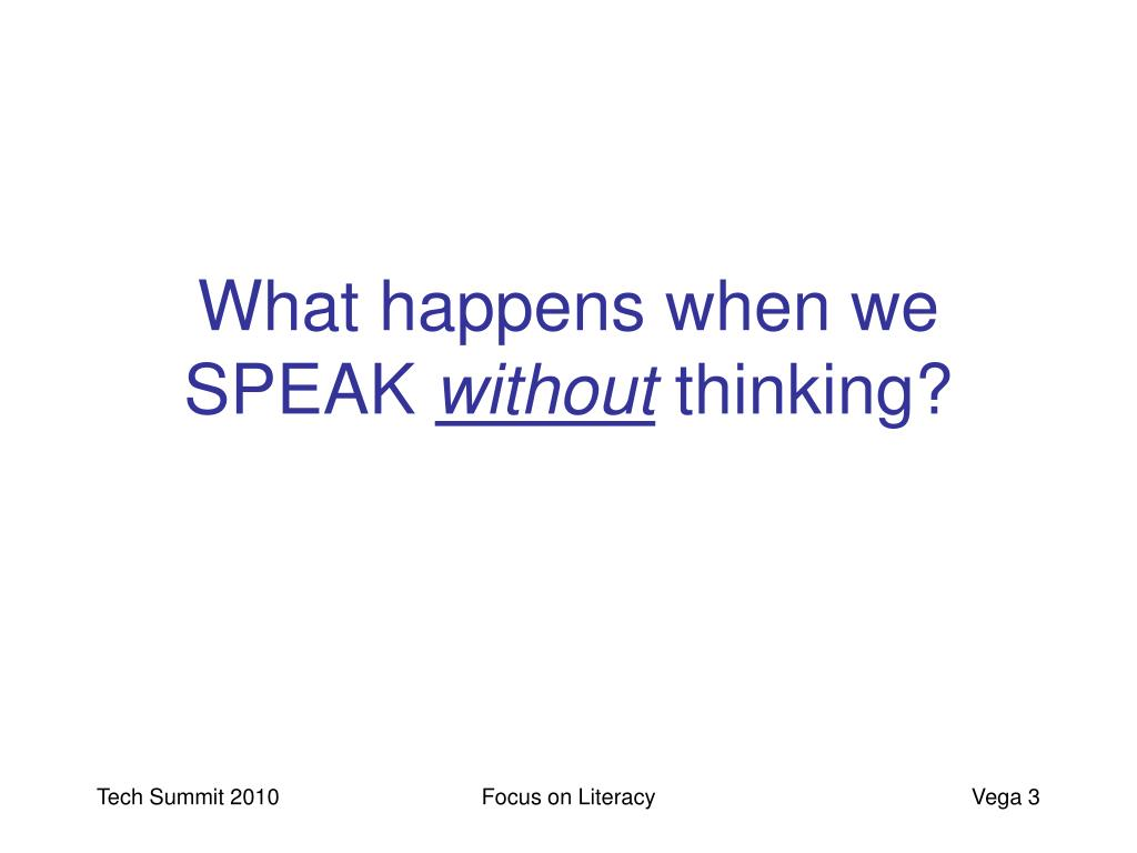 What happens when we SPEAK