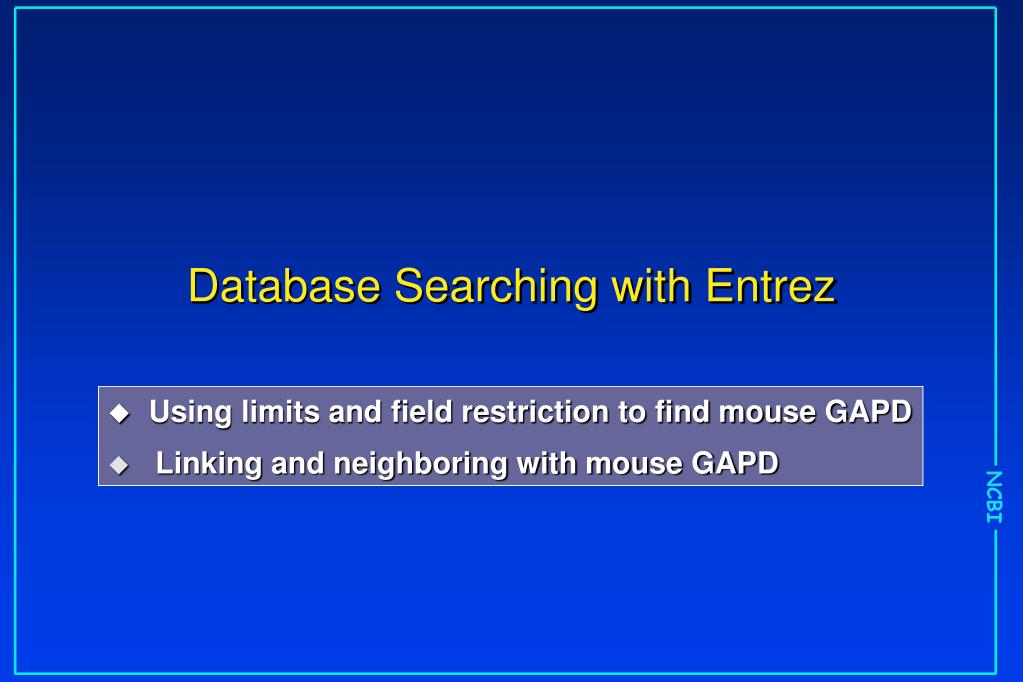 Database Searching with Entrez