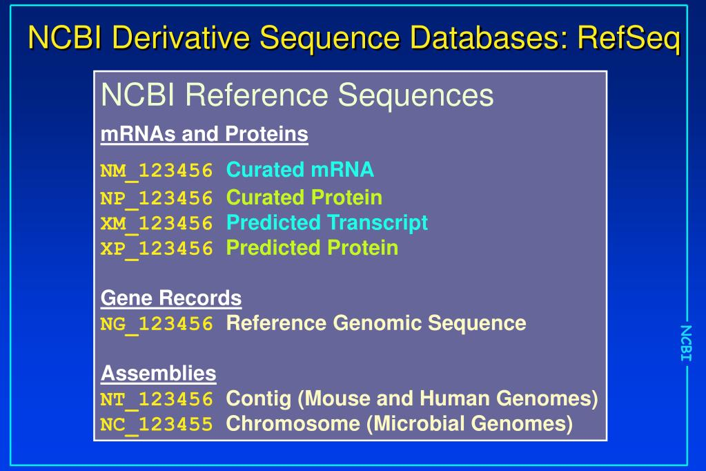 NCBI Derivative Sequence Databases: RefSeq